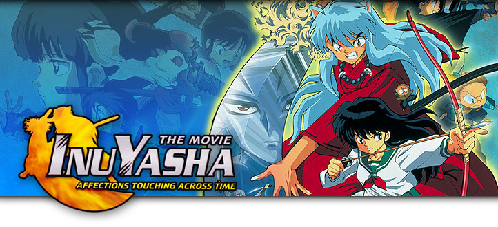 Inuyasha The Movie Affections Touching Across Time Review Life